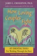Cover of: How loving couples fight