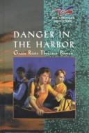 Cover of: Danger in the harbor
