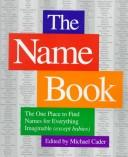 Cover of: The name book |