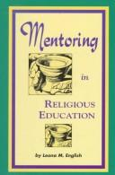Cover of: Mentoring in religious education | Leona M. English
