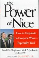 Cover of: The power of nice | Ronald M. Shapiro
