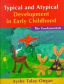 Cover of: Typical and atypical development in early childhood