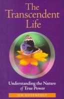 Cover of: The transcendent life