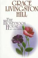 Cover of: The honeymoon house and other stories