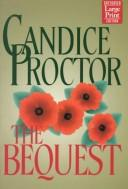 The bequest by Candice E. Proctor