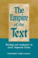 Cover of: The empire of the text | Christopher Leigh Connery