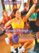 Cover of: Fitness through Aerobics