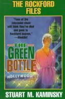 Cover of: The green bottle | Stuart M. Kaminsky