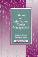Cover of: Library and information center management | Robert D. Stueart