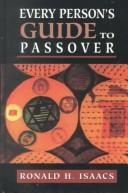 Cover of: Every person's guide to Passover