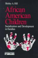 Cover of: African American children | Shirley A. Hill