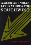 Cover of: American Indian literature and the Southwest