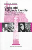 Cover of: Class and religious identity | Thomas M. Bredohl