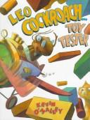 Cover of: Leo Cockroach-- toy tester