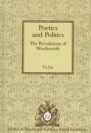 Cover of: Poetics and politics | Liu, Yu