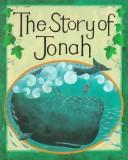 Story of Jonah by Mary Auld