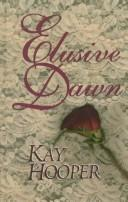 Cover of: Elusive dawn