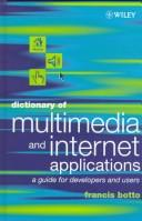 Cover of: Dictionary of multimedia and internet applications