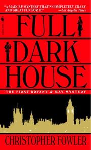 Cover of: Full Dark House (Bryant & May Mysteries)