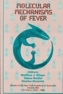 Cover of: Molecular mechanisms of fever |
