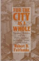 Cover of: For the city as a whole