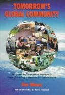 Cover of: Tomorrow's global community | Mann, Jim