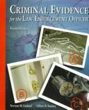 Cover of: Criminal evidence for the law enforcement officer