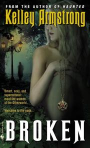 Cover of: Broken (Women of the Otherworld, Book 6)