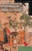 Cover of: Masculinity in medieval Europe |