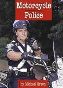 Cover of: Motorcycle police