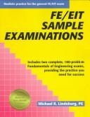 Cover of: FE/EIT sample examinations