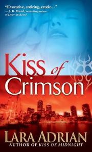 Kiss of Crimson (The Midnight Breed, Book 2) by Lara Adrian