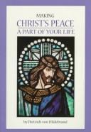 Cover of: Making Christ's peace a part of your life
