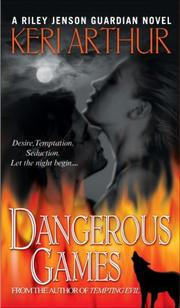 Cover of: Dangerous Games (Riley Jensen, Guardian, Book 4)
