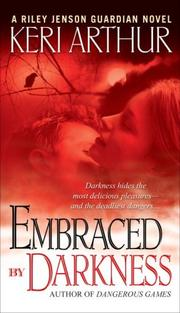 Cover of: Embraced By Darkness (Riley Jensen, Guardian, Book 5)