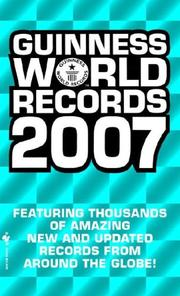 Cover of: Guinness World Records 2007 (Guinness World Records)