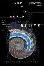 Cover of: End of the World Blues | Jon Courtenay Grimwood