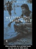 Cover of: Westernizing the Third World | Ozay Mehmet
