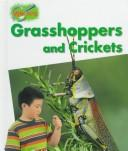 Cover of: Grasshoppers and crickets