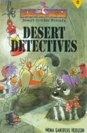 Cover of: Desert detectives