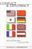 Cover of: Conflict & diplomacy from the Great War to the Cold War