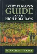 Cover of: Every person's guide to the High Holy Days
