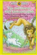 Cover of: Ups and downs with Lion and Lamb | Barbara Brenner