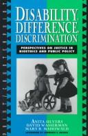Cover of: Disability, difference, discrimination | Anita Silvers