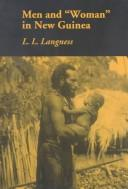 "Cover of: Men and ""woman"" in New Guinea"