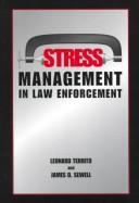 Cover of: Stress management in law enforcement |