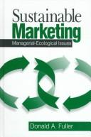 Cover of: Sustainable marketing