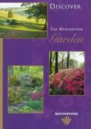 Cover of: Discover the Winterthur garden. | Denise Magnani