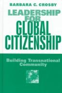 Cover of: Leadership for global citizenship
