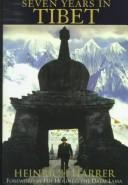 Seven Years in Tibet (Sieben Jahre in Tibet) by Heinrich Harrer